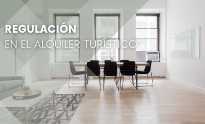 REGULACIÓN DEL ALQUILER TURÍSTICO